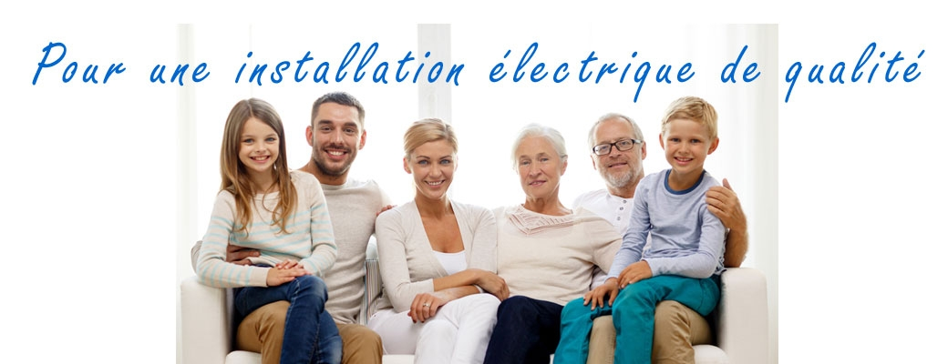 Installation électrique de qualité